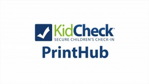 KidCheck Secure Children's Check-In PrintHub