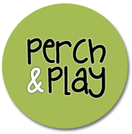 Perch and Play