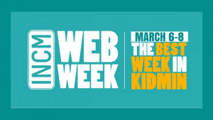 KidCheck Secure Children's Check-In is Highlighting INCM Web Week
