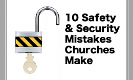 KidCheck Secure Children's Check-In Shares a Guest Post from Dale Hudson, 10 Safety and Security Mistakes Churches Make